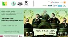 Piwo z kulturą - IX Szreniawski Festiwal Piwa