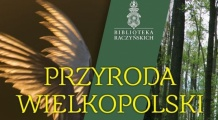 Przyroda Wielkopolski w Bibliotece Raczyńskich